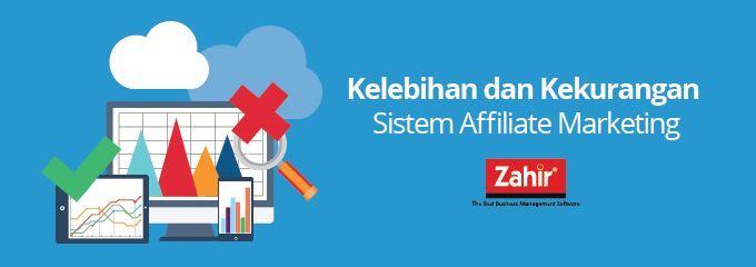 Kelebihan dan Kekurangan Sistem Affiliate Marketing
