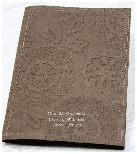 Kreative Träume - Papierkunst & mehr: Mein Papier-Leder... (oder auch: Blumen-Prägefolder von Stampin' Up!)