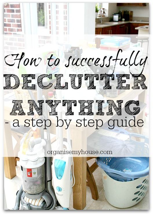 Learn the fail safe 8 step process to tackle your clutter in a way that works every time. Declutter like a pro!