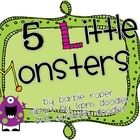 5 Little Monsters book and interactive chart focuses on reading for fun! Students will be able to read this easy poem and then act it out with the ...
