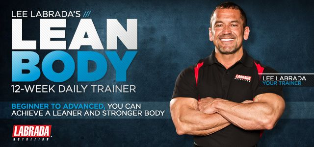 Time to switch it up: New Body Building Workout for the New Year from Bodybuilding.com - Lee Labrada's 12-Week Lean Body Trainer