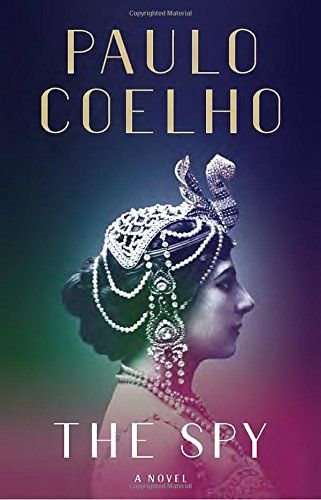 The Spy : A Novel by Paulo Coelho Book Review, Buy Online