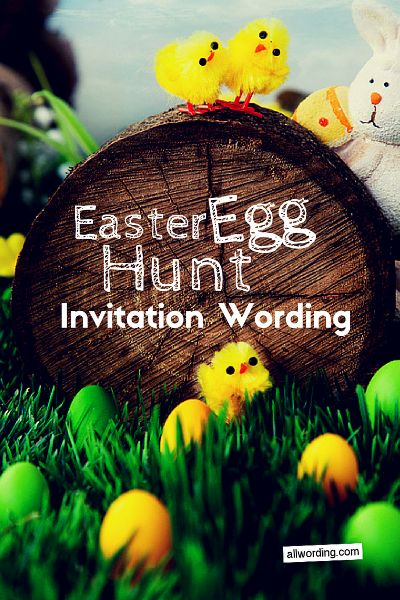 Easter Egg Hunt Invitation Wording All Allwording Easter Eggs
