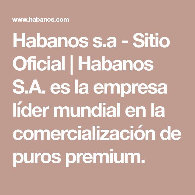 Habanos s.a - Sitio Oficial | Habanos S.A. es la empresa líder mundial en la comercialización de puros premium.