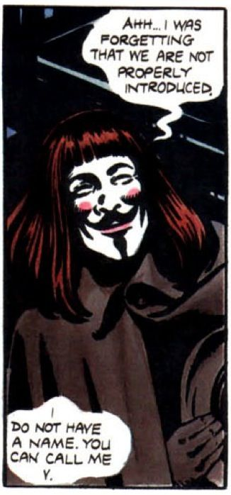 You can call me V. V for Vendetta comic book graphic novel by Alan Moore and David Lloyd