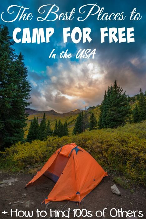 The Best places to camp for free with a tent or an RV. Plus how to find 100s of other sites for free. I also share with you my top 5 picks!