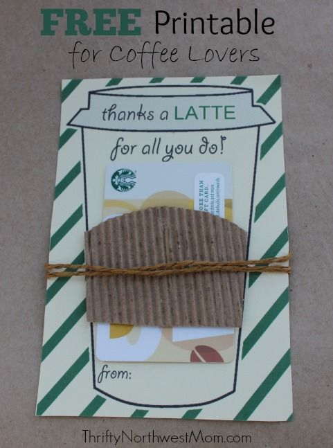Thanks a Latte FREE Printable - Great Idea for Teacher, Mom or Nurse! - Thrifty NW Mom
