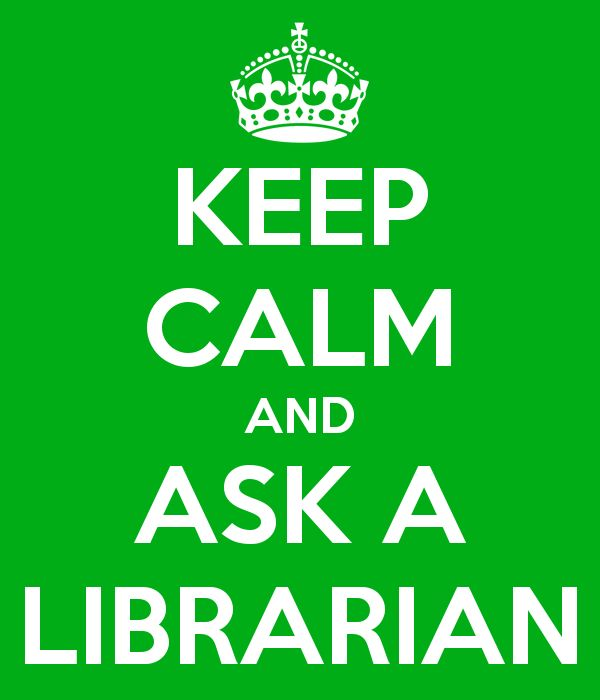 Got a question?  Just ask your librarian!