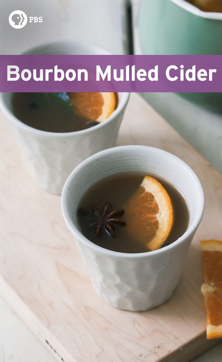 Bourbon Mulled Cider has cardamom, bay leaf, and slice of oranges and ...