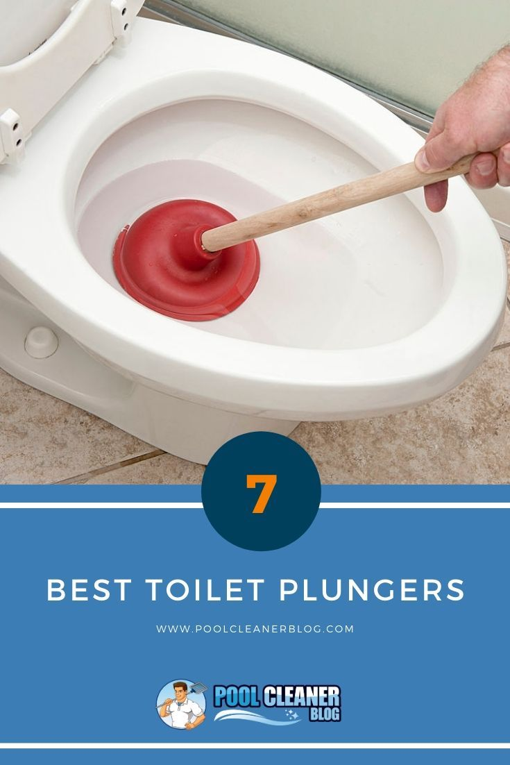 Top 7 Best Toilet Plunger 2020 Reviews In 2020 Toilet Plunger Good Things