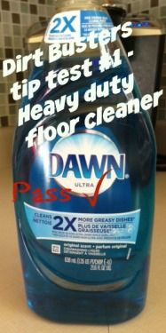We tested out someone's pin for a heavy duty floor cleaner made with Dawn.  Click here to see if it's a pass or fail - http://laceylovers.blog.ca/2015/03/24/dirt-busters-tip-test-1-heavy-duty-floor-cleaner-20203482/