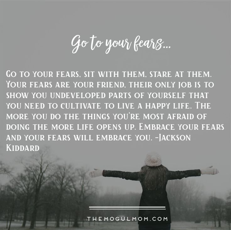 TMM Inspiring quotes   Go to your fears quote from Jackson Kiddard
