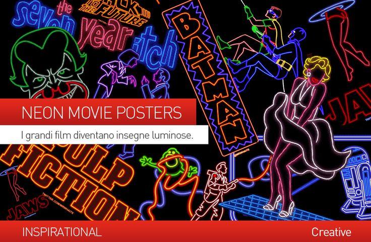 #NEON #MOVIE POSTERS: I GRANDI #FILM DIVENTANO INSEGNE LUMINOSE.  Grafiche al neon per i nostalgici del passato quelle proposte dal graphic designer e illustratore Mr. Whaite che ha trasformato le locandine di film famosi in divertenti insegne dal sapore #retrò.