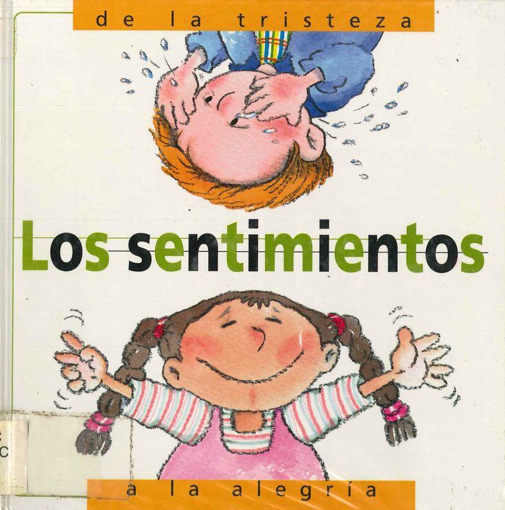 Núria Roca Los Sentimientos De La Tristeza A La Alegría Editorial Molino 6 A 8 Años Está En La Biblio Sentimientos Libros Infantiles Emociones
