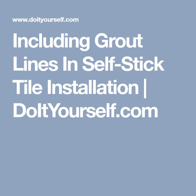 Including Grout Lines In Self-Stick Tile Installation | DoItYourself.com