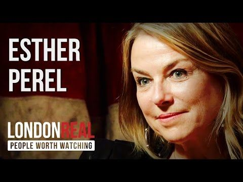 Esther Perel: The secret to desire in a long-term relationship - YouTube