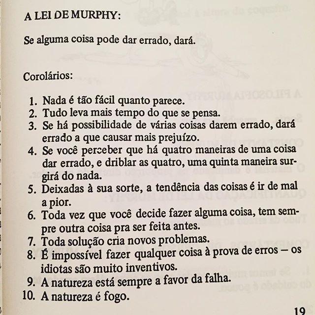 """Em ""A lei de Murphy"", Arthur Bloch. Traduzido por Millôr. Quote frase"