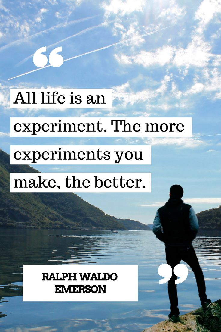All life is an experiment #motivationmonday