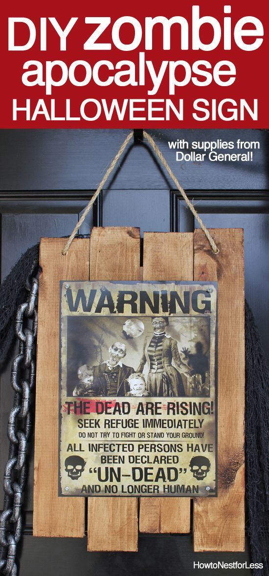 DIY zombie apocalypse sign. Great alternative to a Halloween front door wreath! and SUPER CHEAP to make!! #dollargeneral