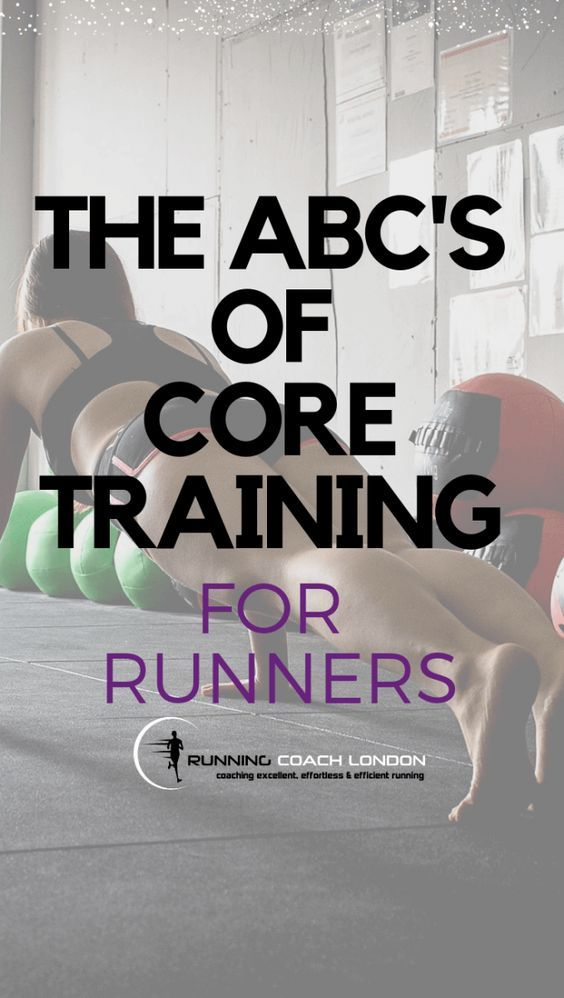 The ABC's Of Core Training For Runners Running Coach