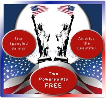 patriotic song powerpoints the star spangled banner and america the