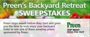 Enter Gardening Club's Preen Backyard Retreat Sweepstakes and you could win prizes for your yard including a Weber Genesis grill with cover, and 10 bags of mulch; a Kindle Fire, a fire pit, and mulch; or other prizes.