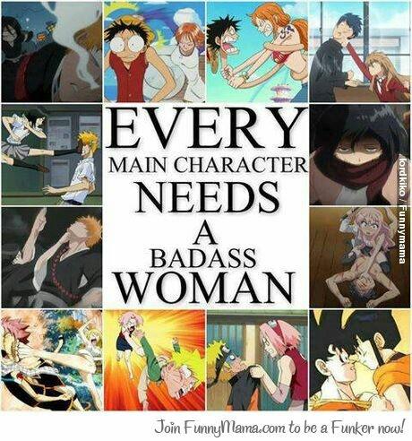Es regla cada personaje masculino principal tiene a una mujer ruda no importa que fuerte sea este.