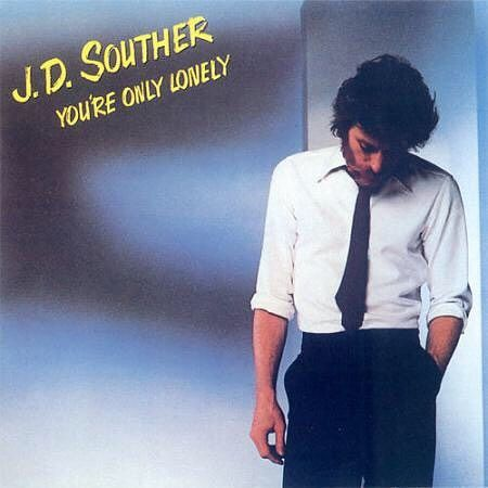 I am listening now. You're Only Lonely by J.D. Souther in You're Only Lonely