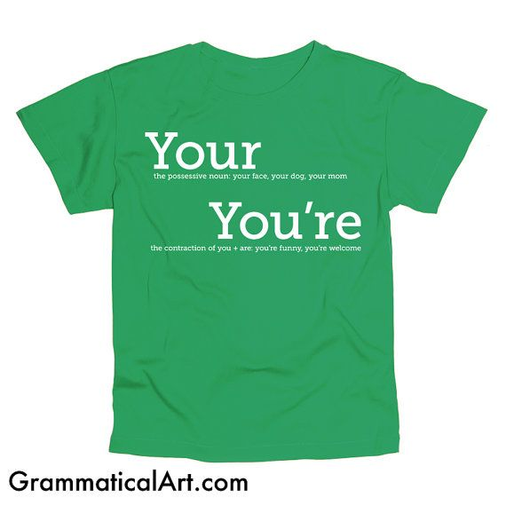 Your You're Grammar Shirt Men's Geek Shirt Cool Nerdy T-Shirt Funny Geekery English Joke Shirt Geeky Funny Dorky Shirt Gifts for Teachers