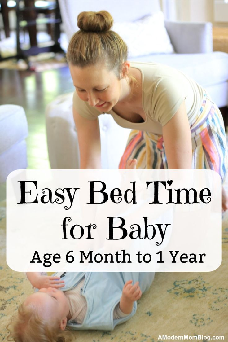 Bedtime routine for 6 months old baby 9 month old baby