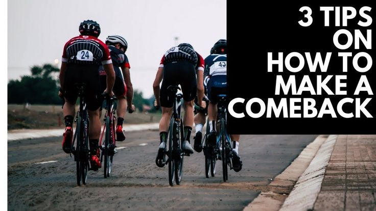 3 - Three TIPS to get BACK into CYCLING after some TIME OFF