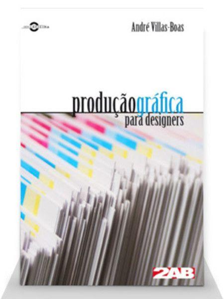 Produção gráfica para designers