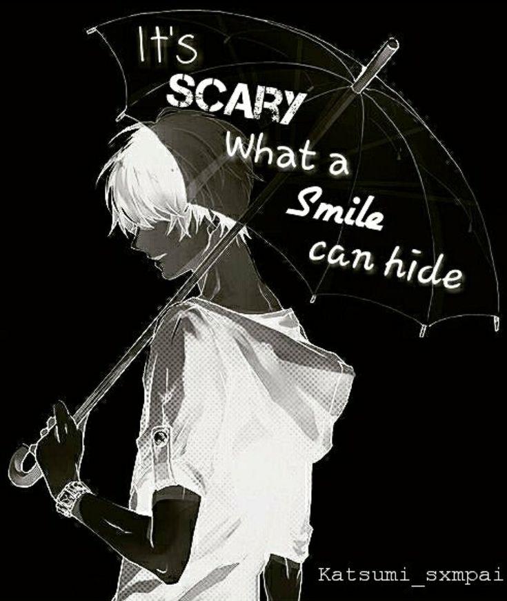 """Fr : """"C'est effrayant ce qu'un sourire peux cacher."""""""