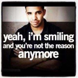 :)Drake 333, Favorite Things, Life Afloat, Truths, Drake Jimmy, Favorite Quotes, Smile, Drake I, Singer Quotes 3