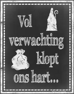 Vol verwachting...jaja.zet mijn schoentje alvast klaar, as. zaterdag komt S. Nicolaas weer aan in NL.met de stoomboot,zijn Pieten,en heel veel kadootjes natuurlijk,spannende tijd..lbxxx.