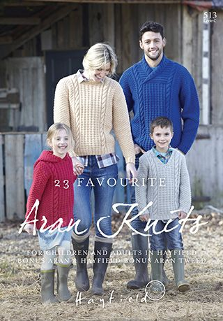 Hayfield Book 513 23 Favourite Aran Knits in Aran weight yarn (#4 weight).