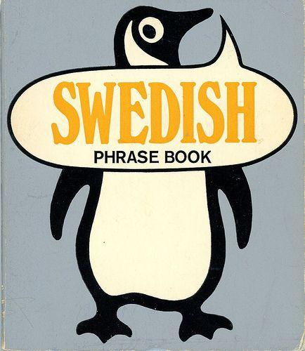Swedish Phrase Book -   Penguin Books 3358 -   Published 1972; 1st printing