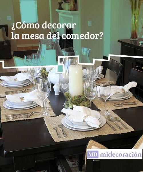 Cómo decorar la mesa del comedor? Trucos y consejos | Salón | Mesa ...