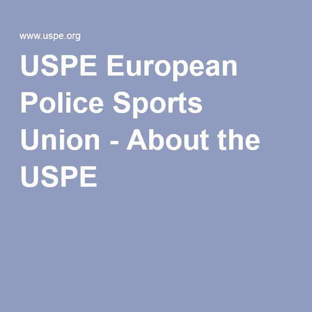 USPE European Police Sports Union - About the USPE