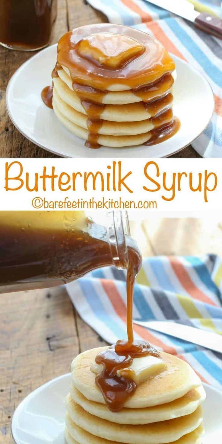 Homemade Buttermilk Syrup Is A Must For Your Next Pancake Breakfast Get The Recipe At Barefeetintheki Homemade Syrup Recipes Buttermilk Syrup Homemade Recipes