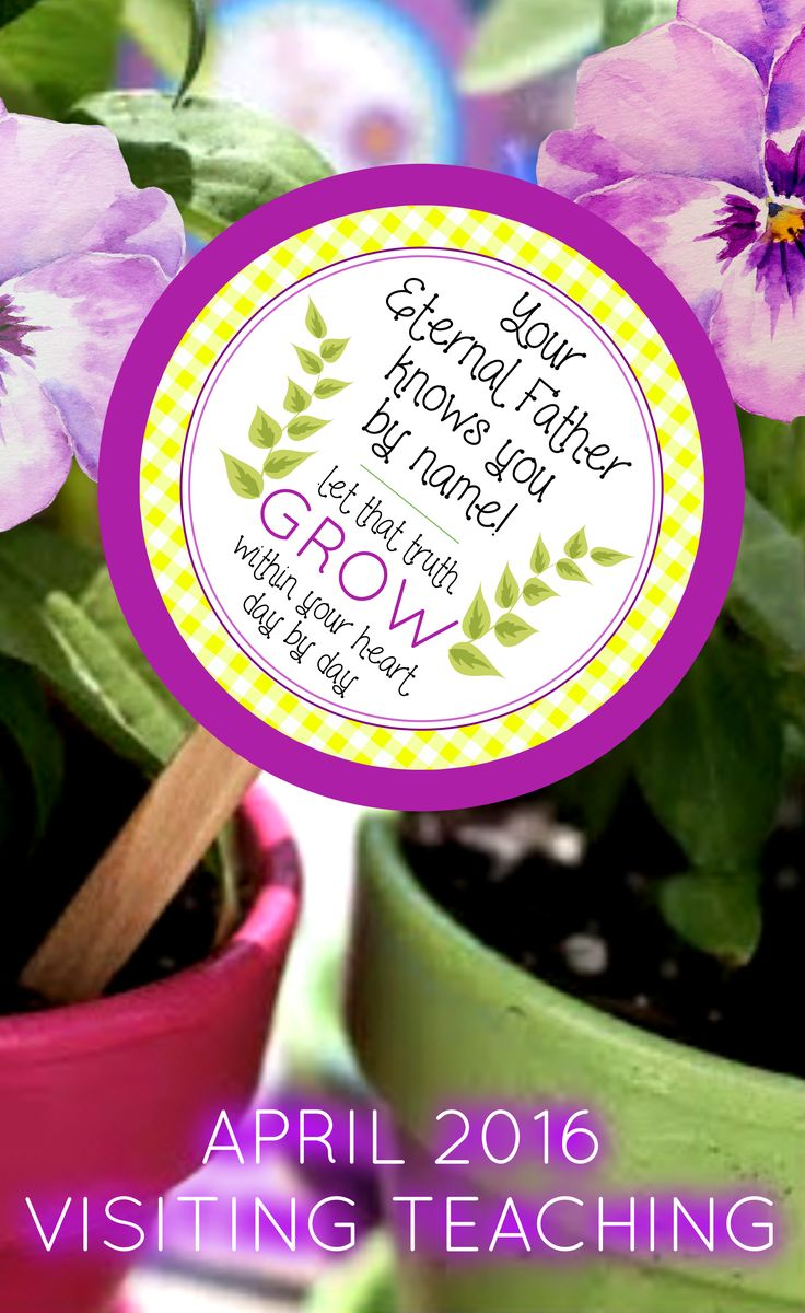 April 2016 Visiting Teaching Printables ~ super cute!  Love the pansies!