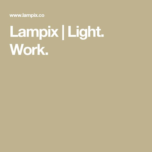 Lampix | Light. Work.
