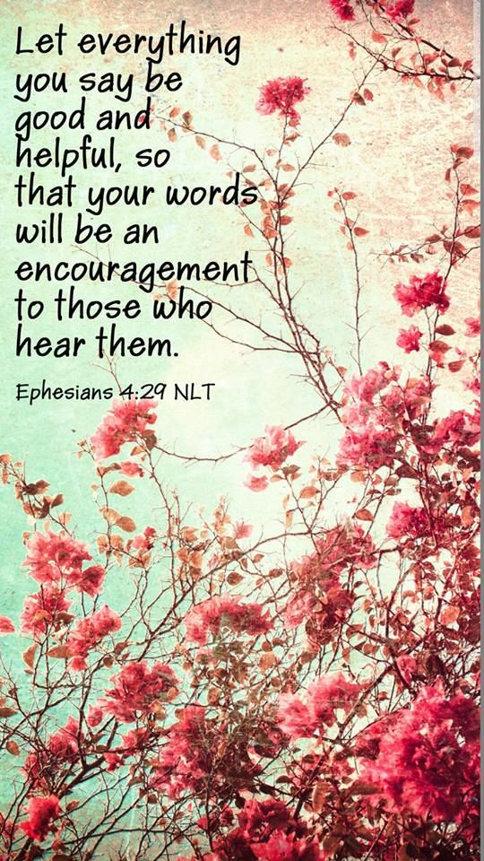 Let a rotten word not come out of your mouth, but only what is good for building up as the need may be, to impart what is beneficial to the hearers. Eph 4:29-NWT