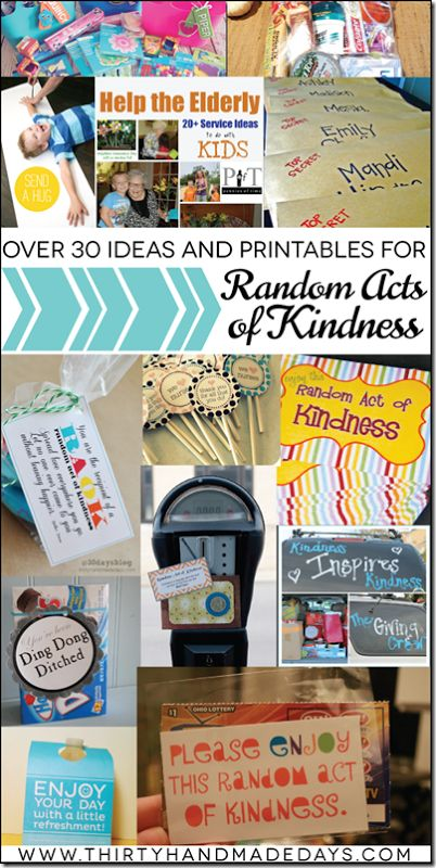 I think this would be cute to make with your kids or students and pass out around school.  Over 30 Simple Random Acts of Kindness Ideas with free printables! {thirtyhandmadedays.com}
