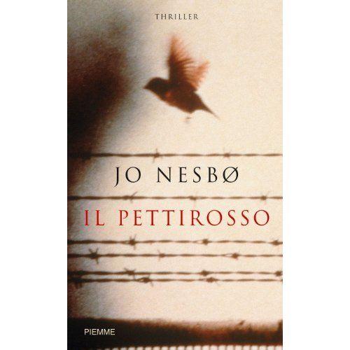 Il Pettirosso. Jo Nesbø.