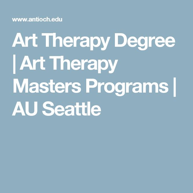 Art Therapy Degree | Art Therapy Masters Programs | AU Seattle