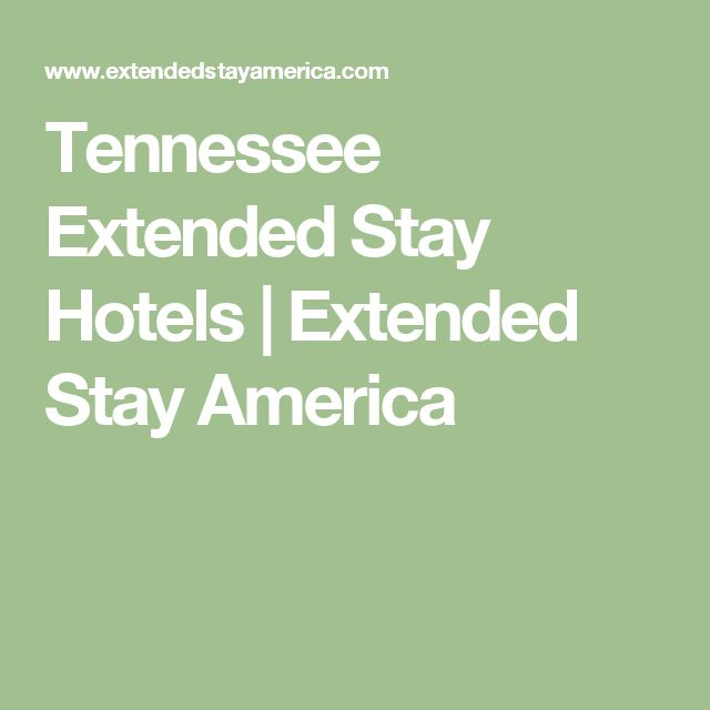 Tennessee Extended Stay Hotels   Extended Stay America