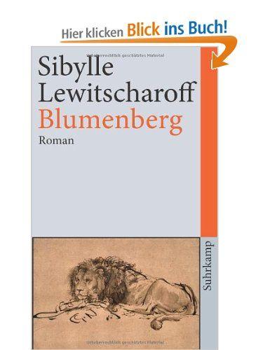 Blumenberg: Roman (suhrkamp taschenbuch): Amazon.de: Sibylle Lewitscharoff: Bücher