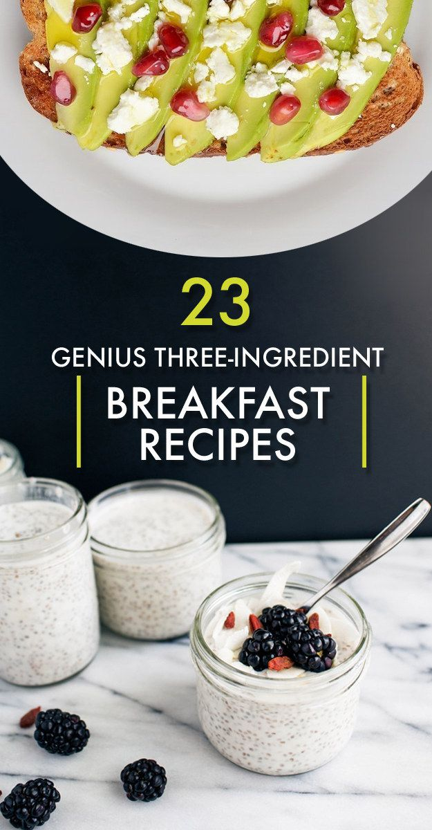 23 Genius Three-Ingredient Breakfast Recipes
