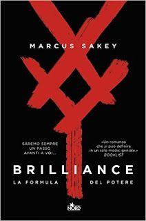 Il ponte delle ciàule: Brilliance, un romanzo così straordinario da lasci...